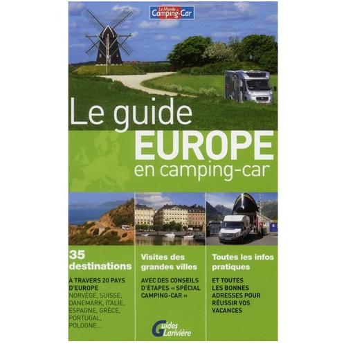 le guide de l 39 europe en camping car. Black Bedroom Furniture Sets. Home Design Ideas