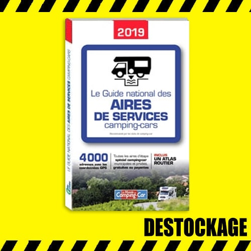 DÉSTOCKAGE Guide National des aires de services camping-car 2019
