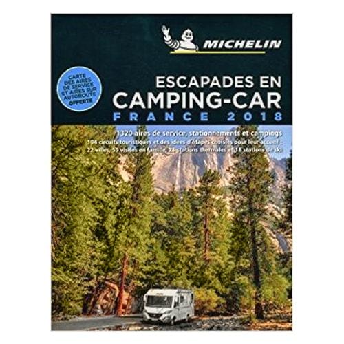 guide michelin escapades camping car france 2017 carte. Black Bedroom Furniture Sets. Home Design Ideas